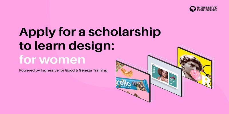 Ingressive For Good 1000 Women In Design Program 2021 (Fully-funded)