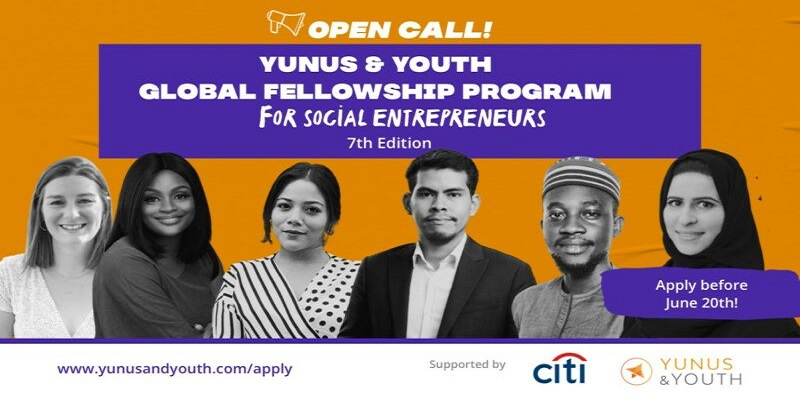 Yunus & Youth Global Fellowship Program 2021 for Social Entrepreneurs