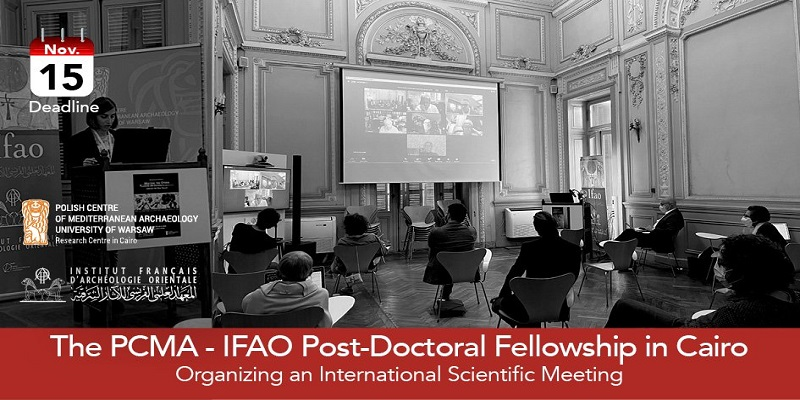 IFAO-PCMA Post-Doctoral Fellowship 2022/2023 (Stipend available)